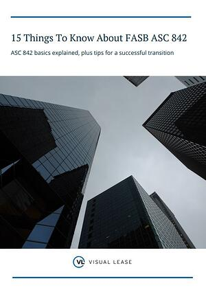 15 Things To Know About FASB ASC 842 White Paper